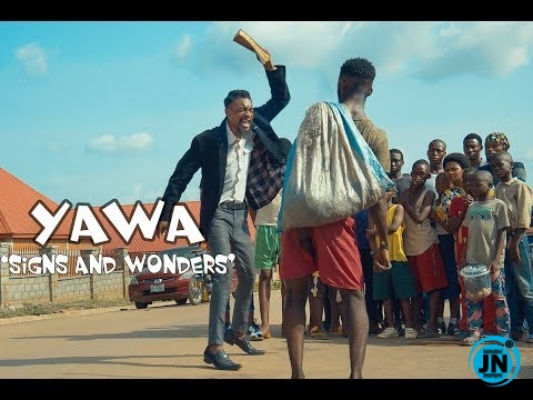 VIDEO: YAWA S02 E04 -Signs and Wonders