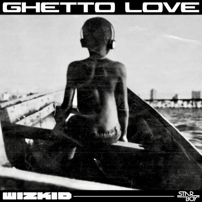 Wizkid Ghetto Love – Made In Lagos Album